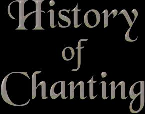 history of chanting title graphic
